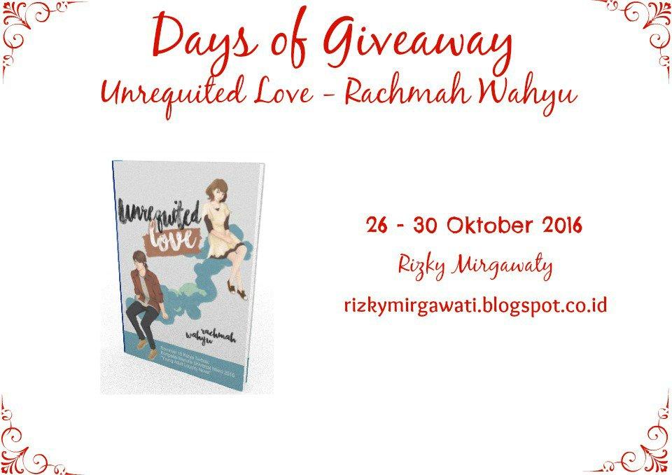 Giveaway Unrequited Love