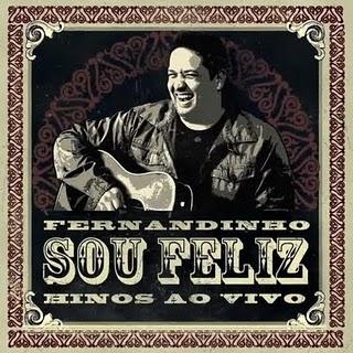 Fernandinho – Sou Feliz 2011