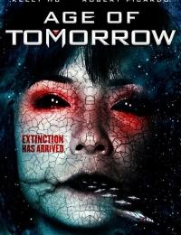 Age Of Tomorrow   Bmovies