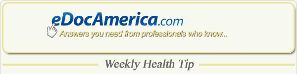 eDocAmerica Weekly Health Tip