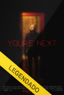 Você é o Próximo – Legendado