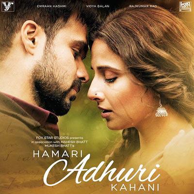 Hamari Adhuri Kahaani (2015) Hindi Full Movie