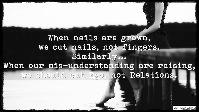 When Nails Are Grown, We Cut Nails Not Fingers, Picture Quotes, Love Quotes, Sad Quotes, Sweet Quotes, Birthday Quotes, Friendship Quotes, Inspirational Quotes, Tagalog Quotes