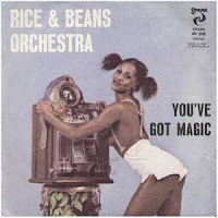 Rice & Beans Orchestra - You've Got Magic (1977)