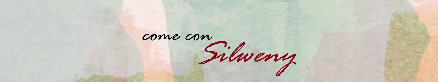 Come con Silweny
