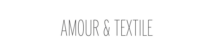 AMOUR ET TEXTILE - CLAIRE GINESTOUX - Designer Textile