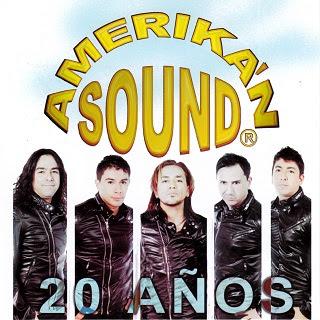 AMERIKAN SOUND 20 AÑOS