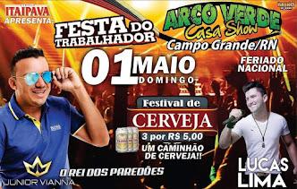 CONFIRMADO - Júnior Vianna e Lucas Lima dia 01 de Maio no Arco Verde Casa Show em Campo Grande
