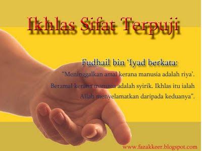 http://2.bp.blogspot.com/-NuQqlzO6Jkg/TVPtZcXSa9I/AAAAAAAAAOg/I5ZivSSliVc/s320/ikhlas+sifat+terpuji+copy.jpg