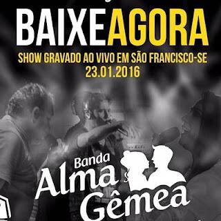 Banda Alma Gêmea - Ao Vivo Em São Francisco - 24.01.2016