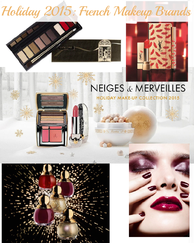 Holiday Makeup collections by French luxury brands