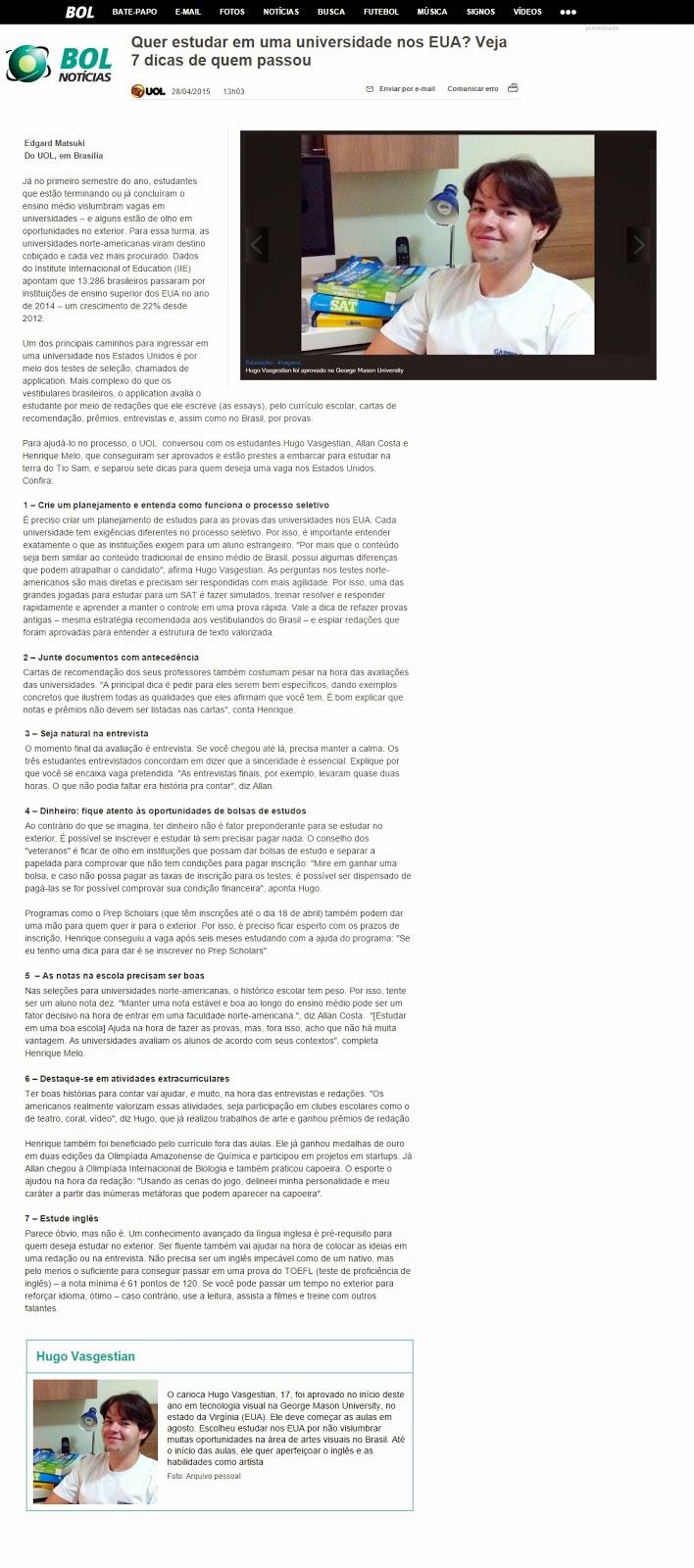 http://noticias.bol.uol.com.br/ultimas-noticias/educacao/2015/04/28/quer-estudar-em-uma-universidade-nos-eua-veja-7-dicas-de-quem-passou.htm