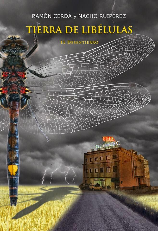 Tierra de libélulas - Ramón Cerda y Nacho Ruipérez (2013)
