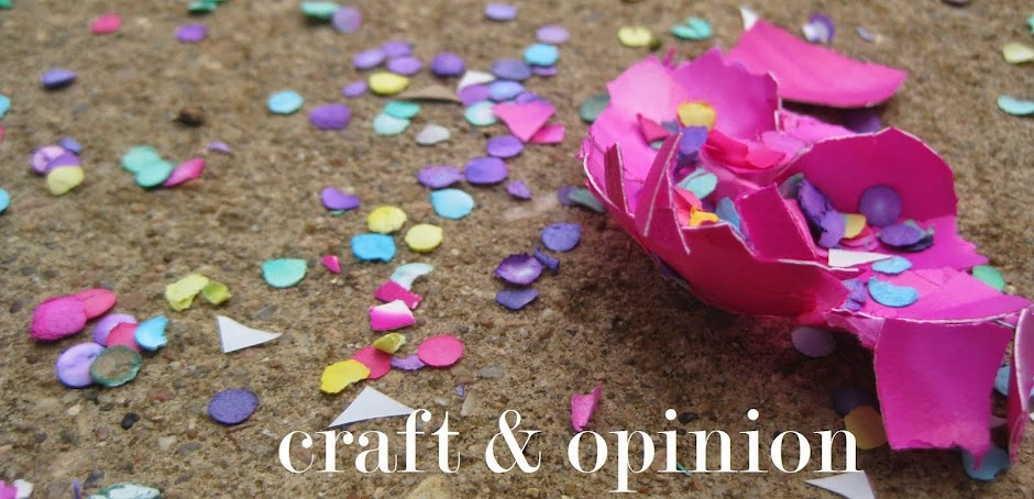 Craft & Opinion
