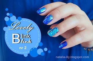 http://natalia-lily.blogspot.com/2013/10/lovely-blink-blink-nr-2-niebieskosci.html