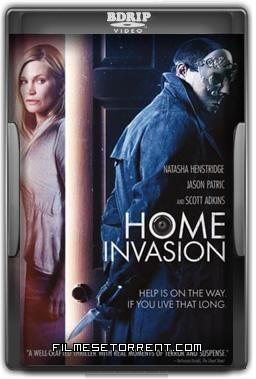 Home Invasion Torrent Dublado