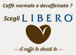 libero caffè' il caffè' lo decidi te per una pausa relax