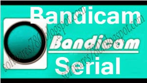 Bandicam Crack Serial Number Free Download