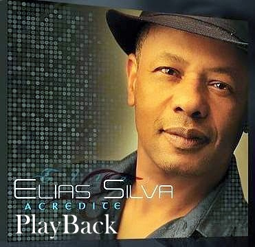 Elias Silva - Acredite - Playback