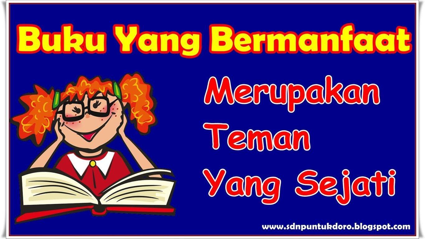 Kumpulan Slogan Dan Kata Mutiara Motivasi Pajangan Di Sekolah Dasar Sdn Puntukdoro 3