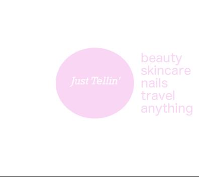 Just Tellin'