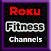 New Roku Channels Fitness