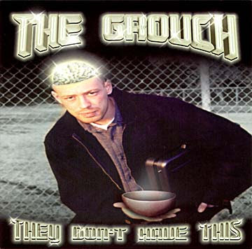 The Grouch – They Don't Have This (CD) (2000) (FLAC + 320 kbps)
