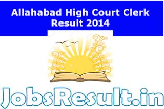 Allahabad High Court Clerk Result 2014
