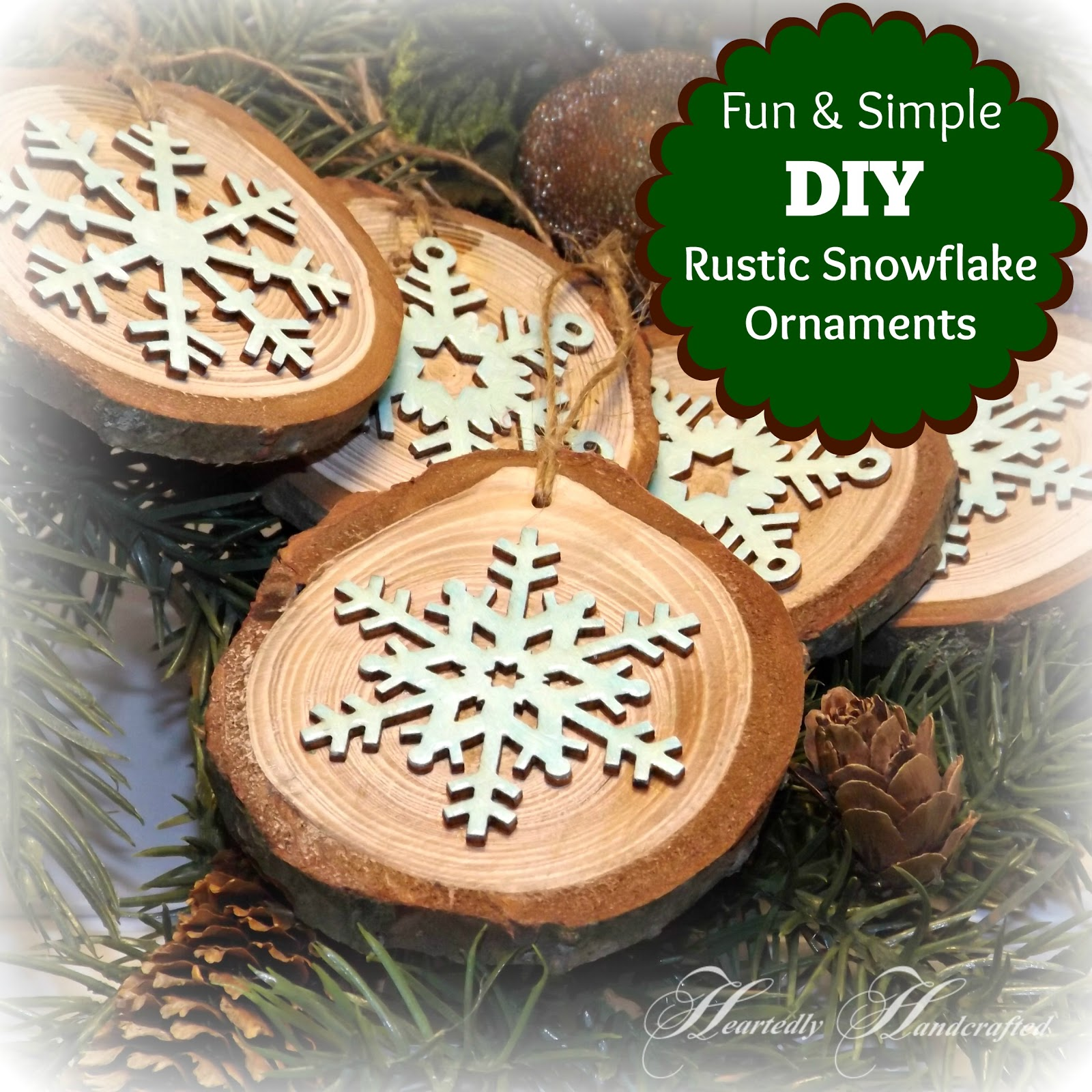 Heartedly handcrafted bring nature indoors with these diy wood these do it yourself ornaments are fun simple and inexpensive to make and will give your tree a rustic touch they also make great gifts wintry tags solutioingenieria Image collections