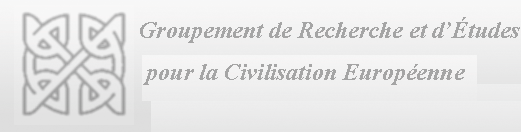 Groupement de Recherche et d' Études pour la Civilisation Européenne