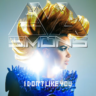 Eva Simons - I Don't Like You Lyrics