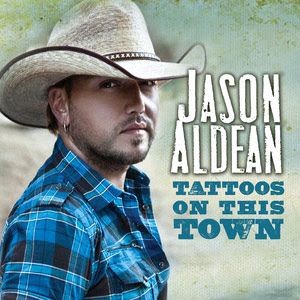 Jason Aldean - Tattoos On This Town Lyrics