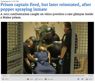 Maine inmate Paul Schlosser is pepper sprayed while restrained, excessive force