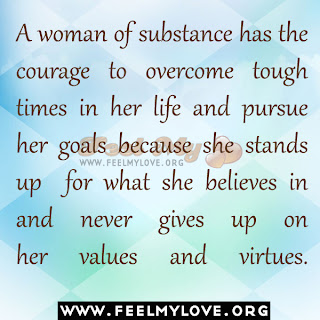 A woman of substance has the courage
