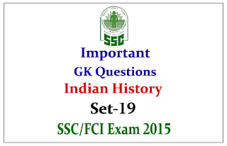 Important GK Questions from Indian History for SSC/FCI Exam