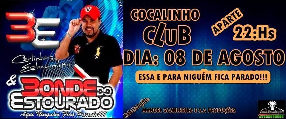 BONDE DO ESTOURADO NO COCALINHO CLUBE