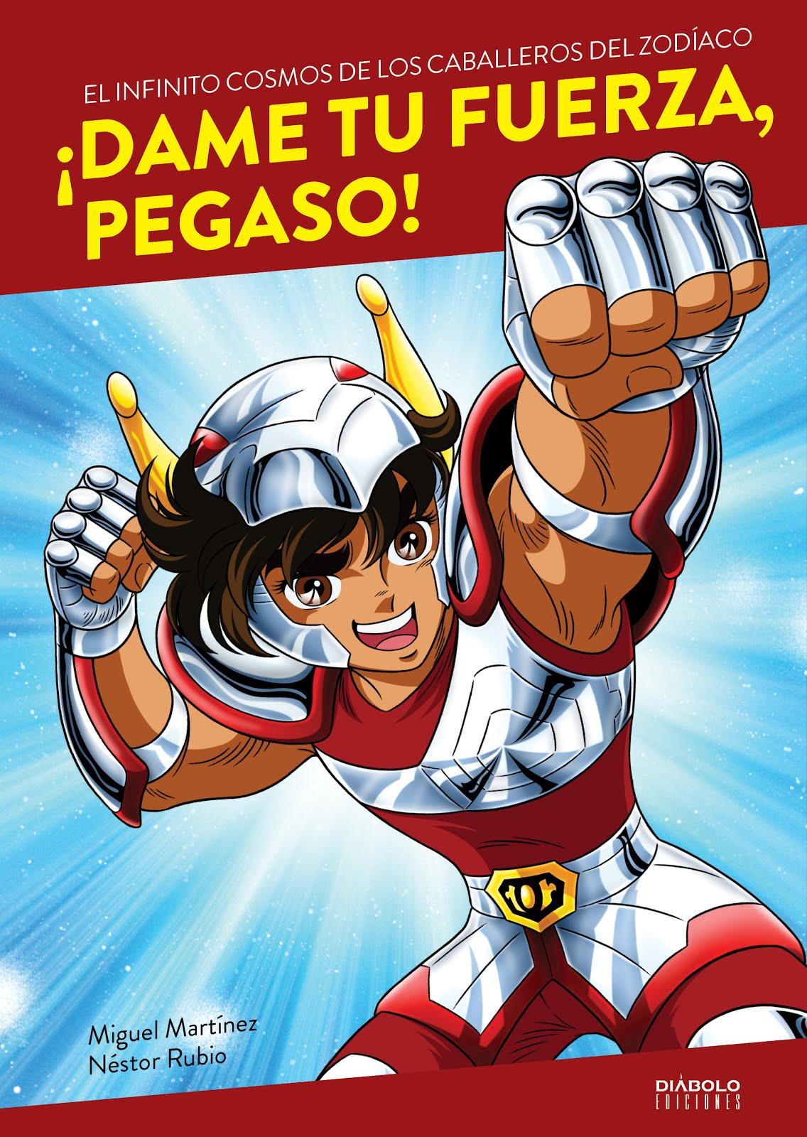 ¡Dame tu fuerza, Pegaso!