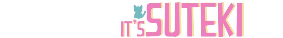♥ it's suteki™