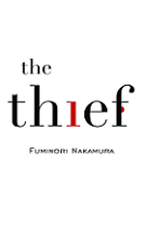 The Thief by Fuminori Nakamura book cover