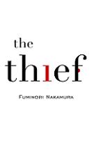 The Thief by Fuminori Nakamura book cover