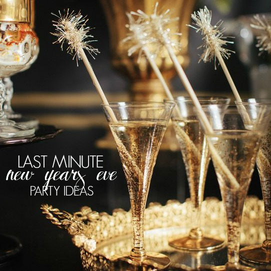 Defined designs 5 last minute nye party ideas for Last minute party ideas