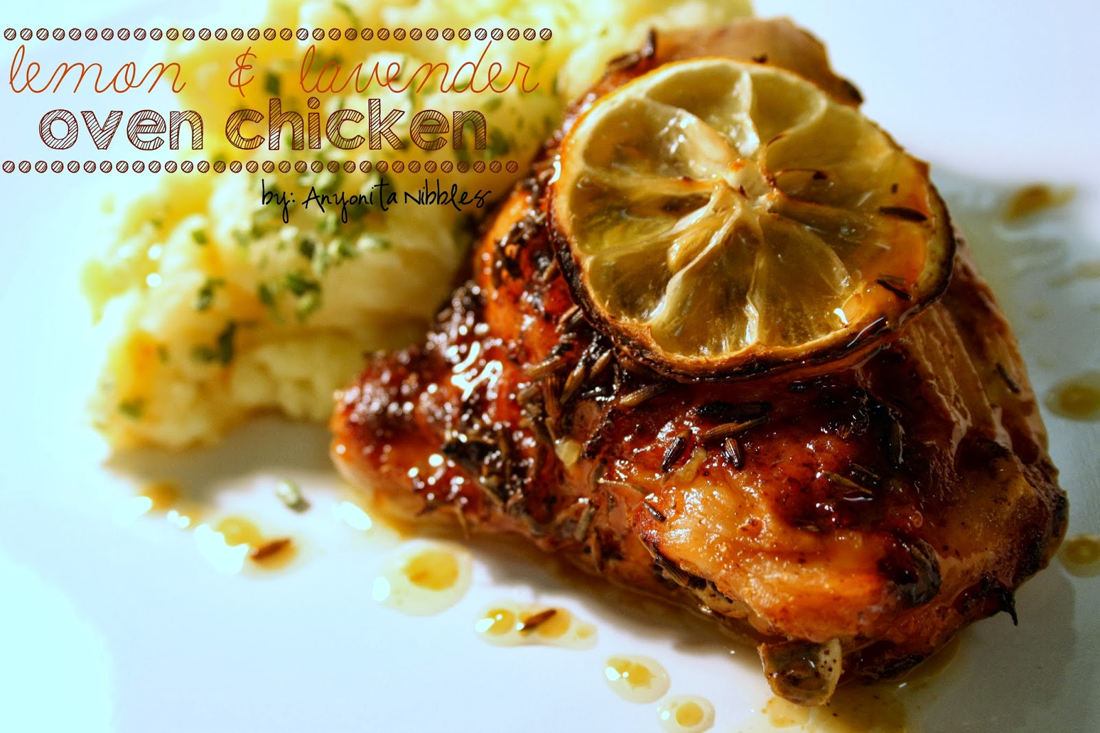 Lemon and Lavender Oven Chicken with Mustard Mash | I love how juicy this chicken is! It's a perfect spring dinner from Anyonita Nibbles