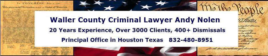 Waller County Criminal Lawyer | Hempstead Defense Attorney