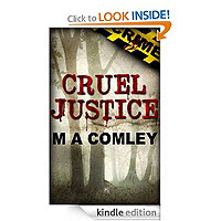 Cruel Justice by M A Comley £0.49