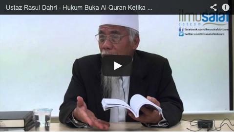 Ustaz Rasul Dahri – Hukum Buka Al-Quran Ketika Sedang Solat