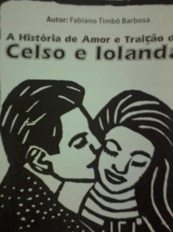 A história de amor e traição de Celso e Iolanda