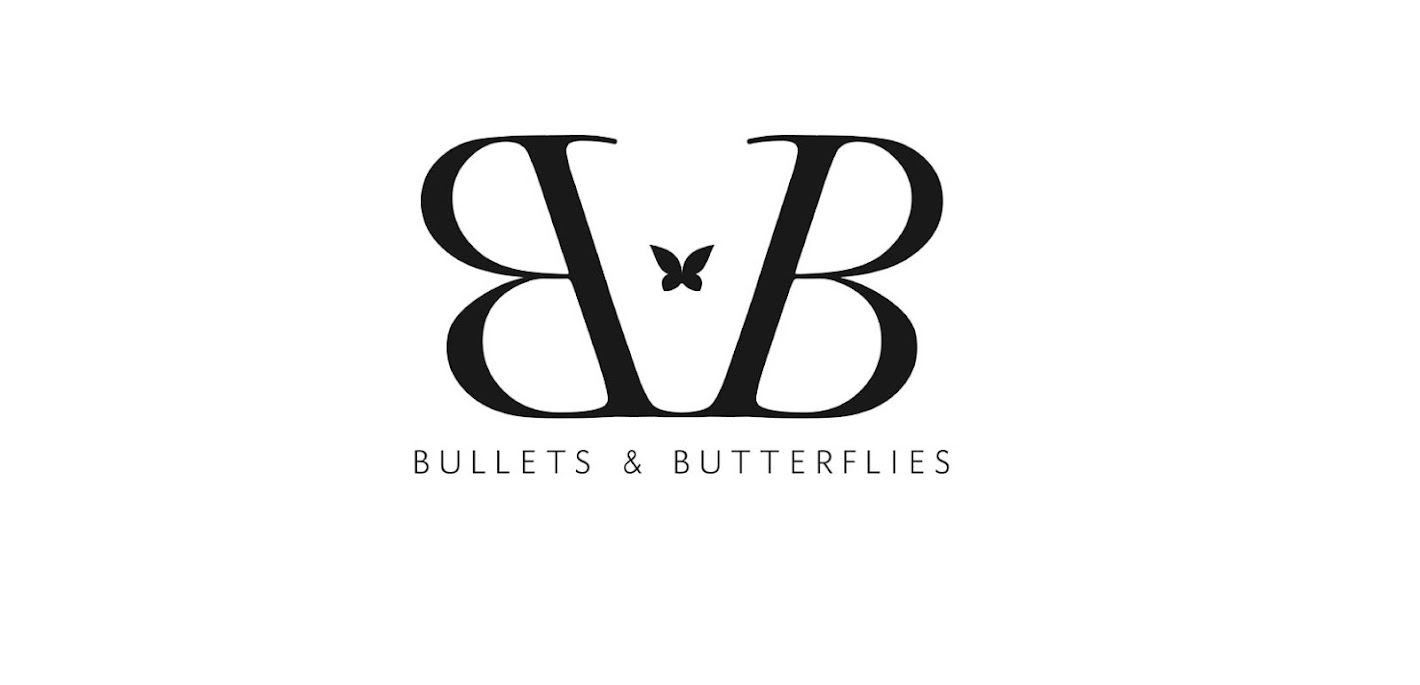 Bullets and Butterflies