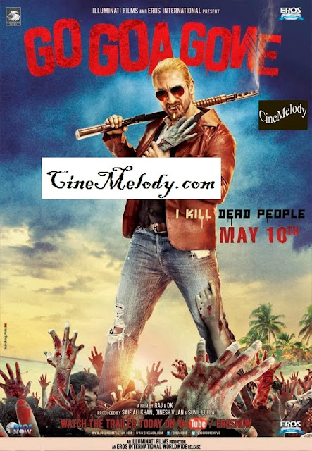 Go Goa Gone  Hindi Mp3 Songs Free  Download  2013