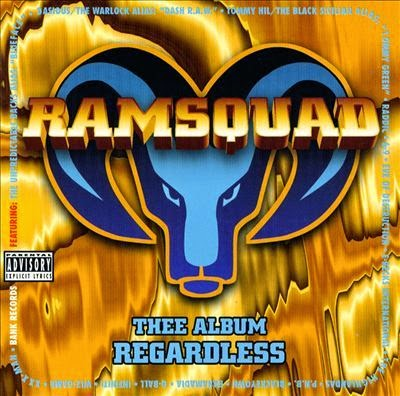 Ram Squad - Thee Album Regardless