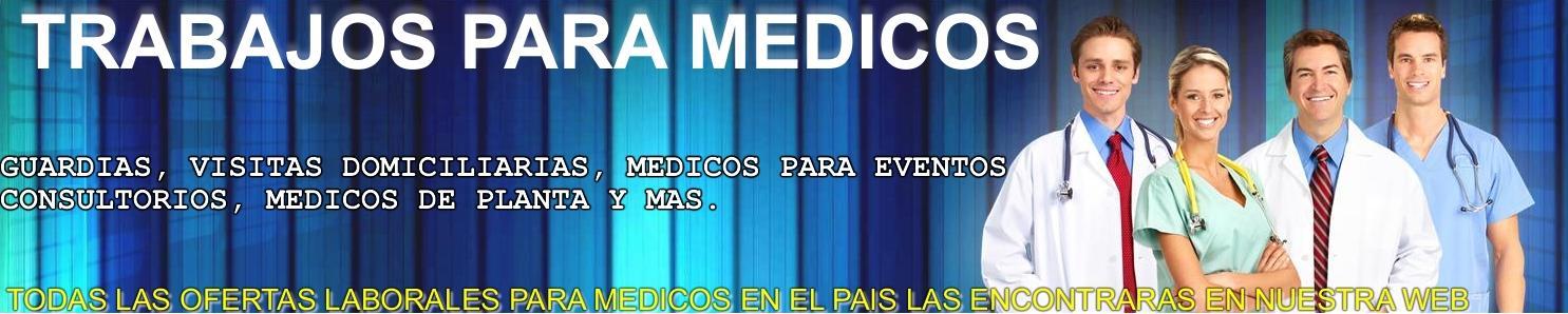 TRABAJOS PARA MEDICOS